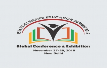 15th FICCI HIGHER EDUCATION SUMMIT, 27 & 29 NOV 2019, IN NEW DELHI
